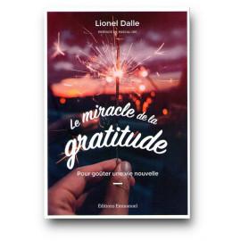 Père Lionel Dalle - Le miracle de la gratitude