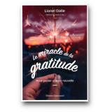 Le miracle de la gratitude