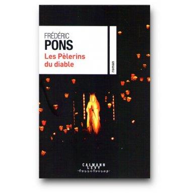Frédéric Pons - Les Pèlerins du diable