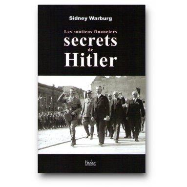 Sidney Warburg - Les soutiens financiers secrets de Hitler