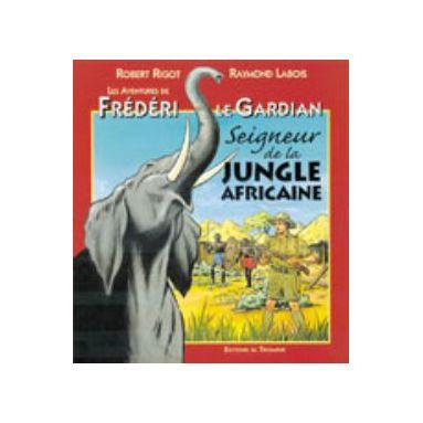 Seigneur de la jungle africaine