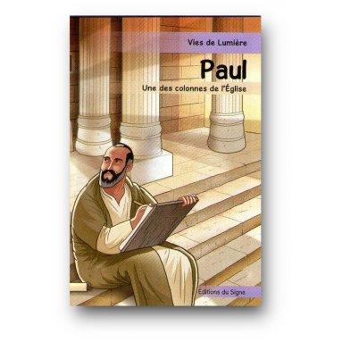 Monique Plassard - Paul une des colonnes de l'Eglise