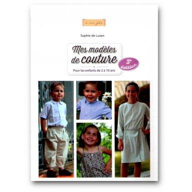 Sophie de Luzan - Mes modèles de couture - 3ème édition