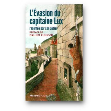 Charles Lux - L'évasion du capitaine Lux