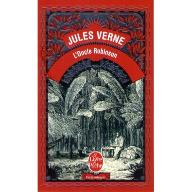 Jules Verne - L'oncle Robinson