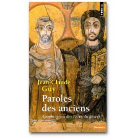 Jean-Claude Guy - Paroles des Anciens