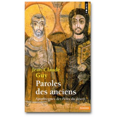 Jean-Claude Guy - Paroles des Anciens