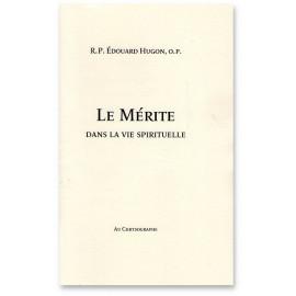 R.P. Édouard Hugon - Le Mérite dans la vie spirituelle