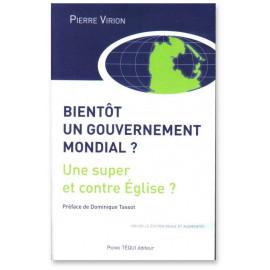 Bientôt un gouvernement mondial ?