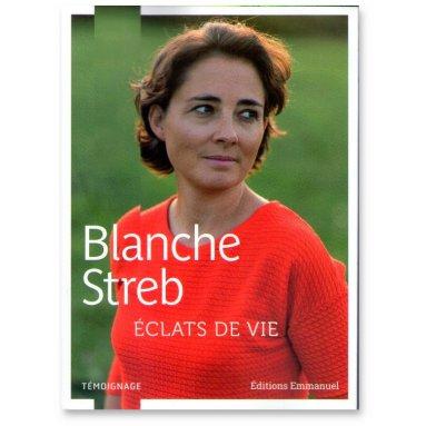 Blanche Streb - Eclats de vie
