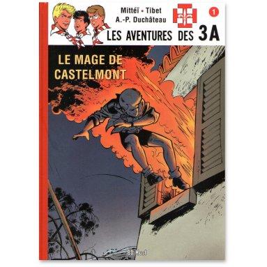 André-Paul Duchâteau - Les aventures des 3A - Tome 1