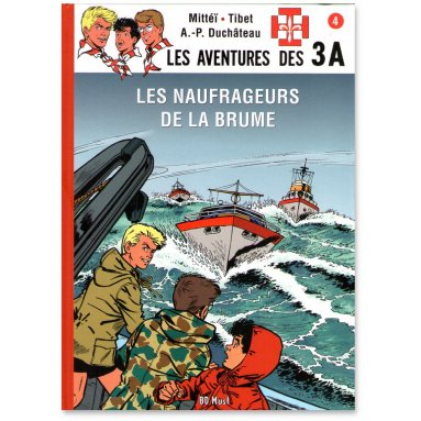 André-Paul Duchâteau - Les aventures des 3 A - Tome 4