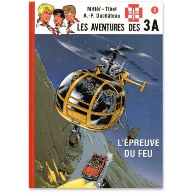 André-Paul Duchâteau - Les aventures des 3A - Tome 5