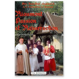 Riaumont, Passion et Résurrection
