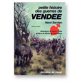 Petite Histoire des Guerres de Vendée