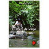 Histoire de loups et autres contes