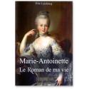 Marie-Antoinette Le roman de ma vie