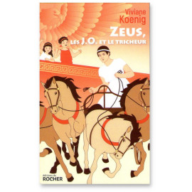 Viviane Koenig - Zeus, les J.O. et le tricheur