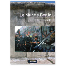 Marc Geoffroy - Le Mur de Berlin