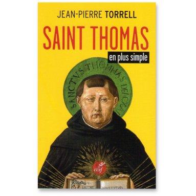 Jean-Pierre Torrell - Saint Thomas en plus simple