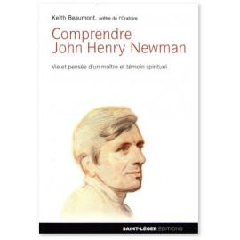Comprendre John Henry Newman