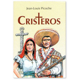 Jean-Louis Picoche - Cristeros