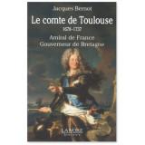 Le comte de Toulouse (1678-1737)