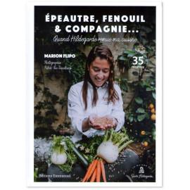 Marion Flipo - Epeautre, Fenouil et compagnie ...