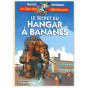 Francis Bergeron - Le hangar à bananes