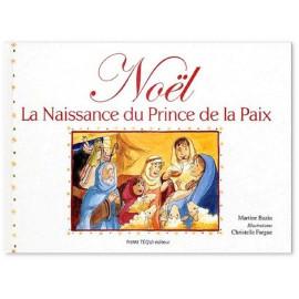 Martine Bazin - Noël La naissance du Prince de la Paix