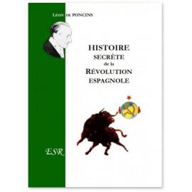 Histoire secrète de la Révolution espagnole