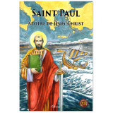 Saint Paul apôtre de Jésus-Christ - 13