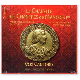 La Chapelle des Chantres de François Ier