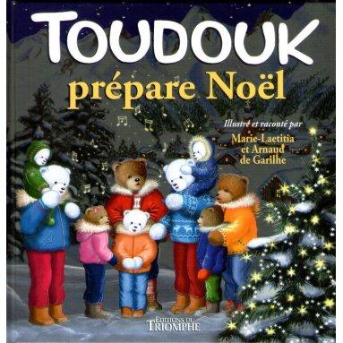 Marie-Laetitia & Arnaud de Garilhe - Toudouk prépare Noël