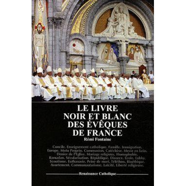 Le Livre noir et blanc des évêques de France