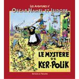 Les aventures d'Oscar Hamel et Isidore 6