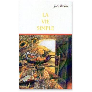 Jean Rivière - La Vie Simple