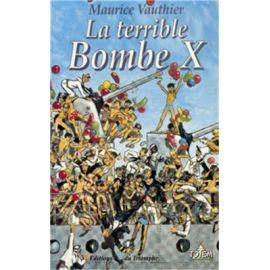 La terrible bombe X