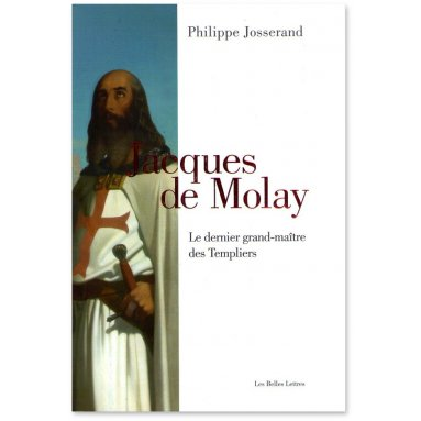 Philippe Josserand - Jacques de Molay