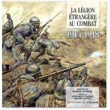 La Légion étrangère au combat 1914-1918