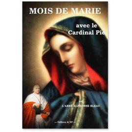Mois de Marie avec le cardinal Pie