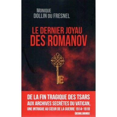 Monique Dollin du Fresnel - Le dernier joyau des Romanov