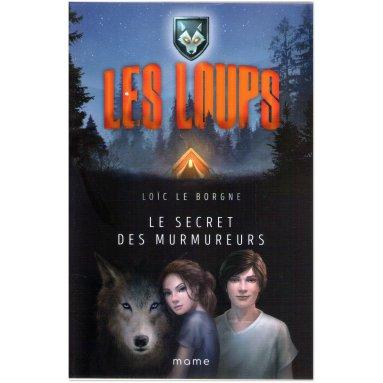 Loïc Le Borgne - Le secret des Murmureurs