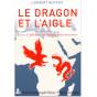 Clément Nguyen - Le Dragon et l'Aigle