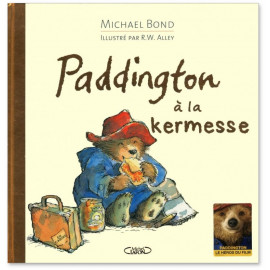 Michael Bond - Paddington à la kermesse