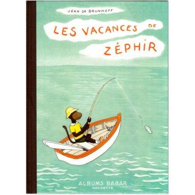 Jean de Brunhoff - Les vacances de Zéphyr