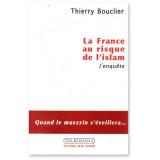 La France au risque de l'Islam - L'enquête