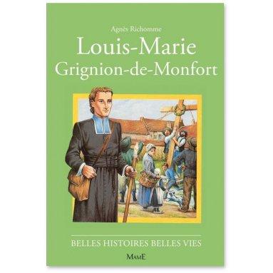Agnès Richomme - Louis-Marie Grignion de Montfort