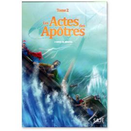 Les Actes des Apôtres Tome 2