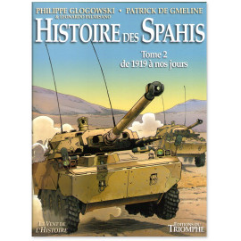 Histoire des Spahis Tome 2